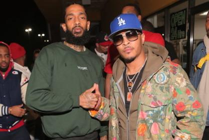 T.I. Remembers Nipsey Hussle - Check Out The Emotional Message He Shared